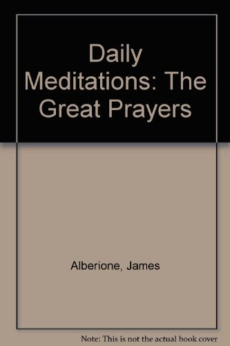 9780819818133: Daily Meditations: The Great Prayers