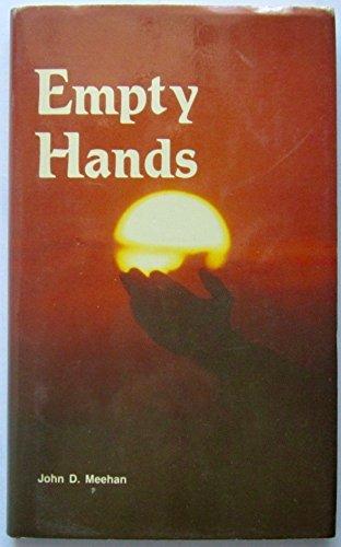 Empty hands: Meehan, John D