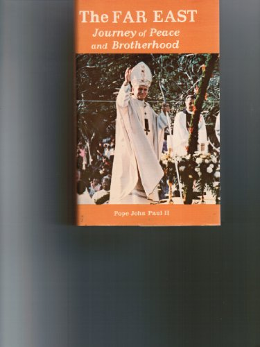 The Far East journey of peace and brotherhood: Paul, John