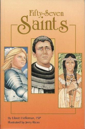Fifty-Seven Saints: Heffernan, Anne Eileen; Rizzo, Jerry; Myers, Theresa Frances