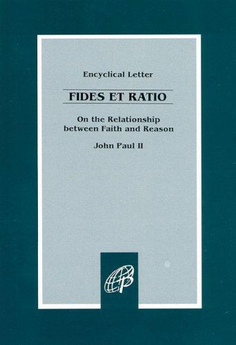 Fides et Ratio / On the Relationship