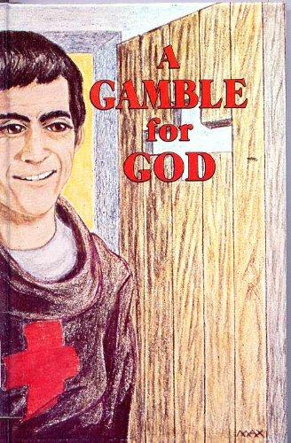 Gamble for God: St. Camillus De Lellis (Encounter Books): Daughters of St. Paul