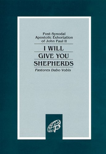 9780819836656: I Will Give You Shepherds ( Pastores Dabo Vobis)