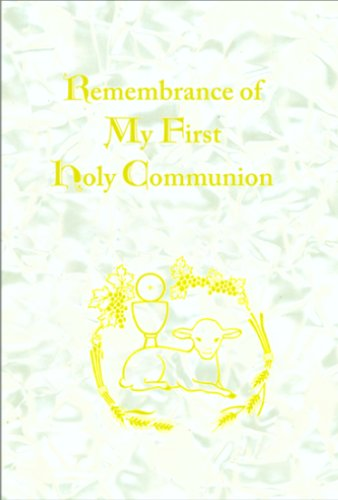 Remembrance of My First Holy Communion (9780819836946) by Daughters Of St. Paul