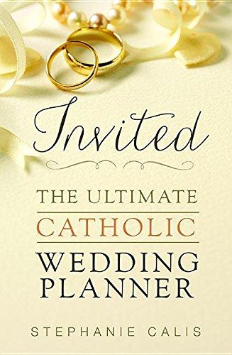 9780819837349: Invited: The Ultimate Catholic Wedding Planner