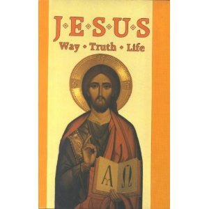 9780819839138: Jesus: Way, Truth, and Life : The Spirituality of Father James Alberione