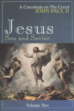 9780819839596: Jesus, Son and Savior, Vol. 2 (A Catechesis on the Creed)