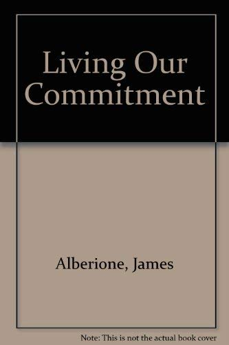 9780819844118: Living Our Commitment
