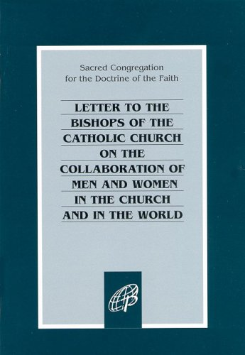 Letter to the Bishops of the Catholic Church on the Collaboration of Men and Women in the Church ...