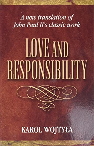9780819845580: Love and Responsibility