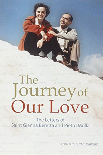 9780819845658: The Journey of Our Love: The Letters of Saint Gianna Beretta and Pietro Molla