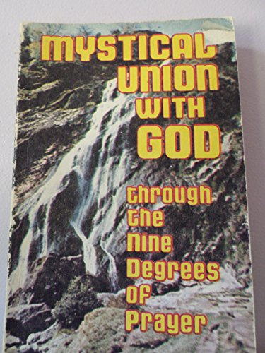 9780819847102: Mystical Union With God: Through the Nine Degrees of Prayer