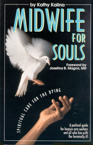 9780819847690: Midwife for Souls: Spiritual Care for the Dying
