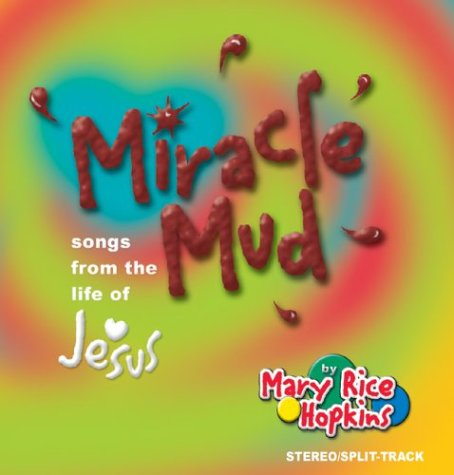 9780819848178: Miracle Mud: Songs from the Life of Jesus