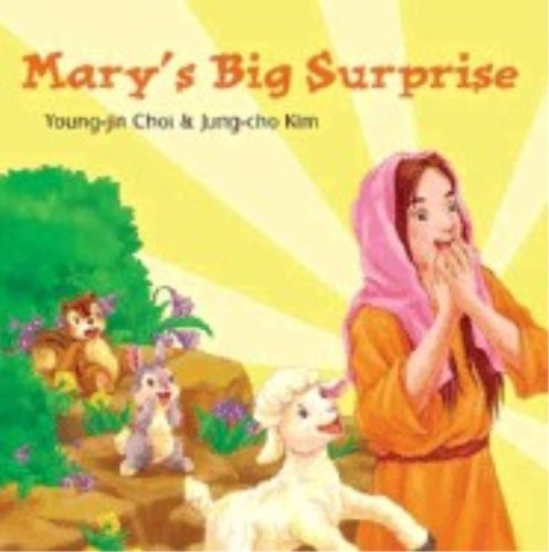 Mary's Big Surprise: Choi, Young-Jin; Kim, Jung-Cho