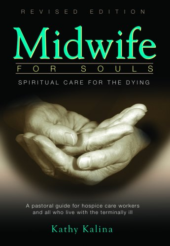 9780819848567: Midwife for Souls: Spiritual Care for the Dying: A Pastoral Guide for Hospice Care Workers and All Who Live with the Terminally Ill