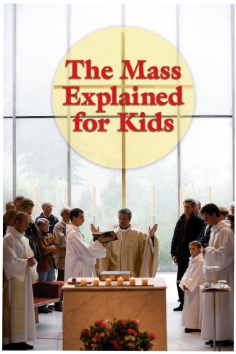 9780819848857: The Mass Explained for Kids