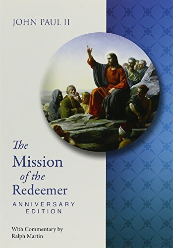 9780819849526: The Mission of the Redeemer: Anniverary Edition Redemptoris Missio