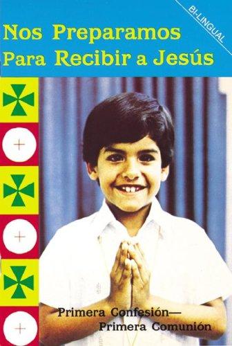 Nos Preparamos Para Recibir A Jesus / Preparing to Receive Jesus (Spanish Edition): Centro ...