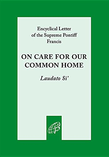 9780819854711: On Care for Our Common Home, Laudato Si'