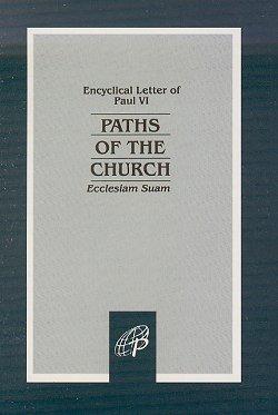9780819858559: Paths of the Church