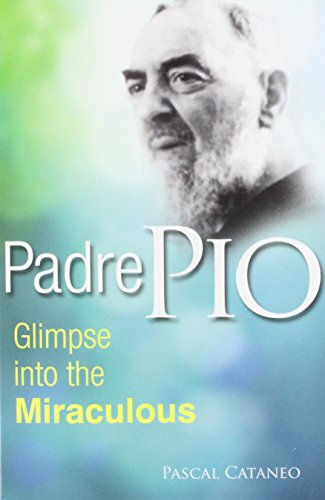 9780819859884: Padre Pio: Glimpse Into the Miraculous