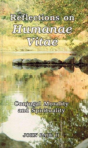 9780819864109: Reflections on Humanae vitae: Conjugal morality and spirituality