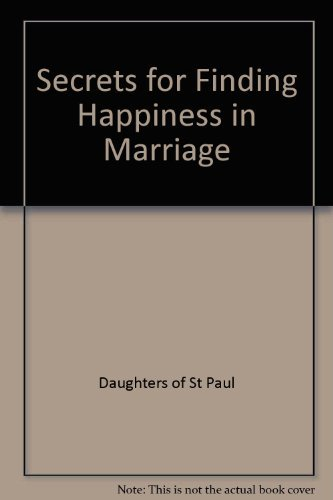 9780819868558: Secrets for Finding Happiness in Marriage