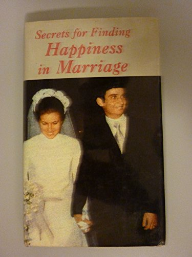 9780819868565: Secrets for Finding Happiness in Marriage