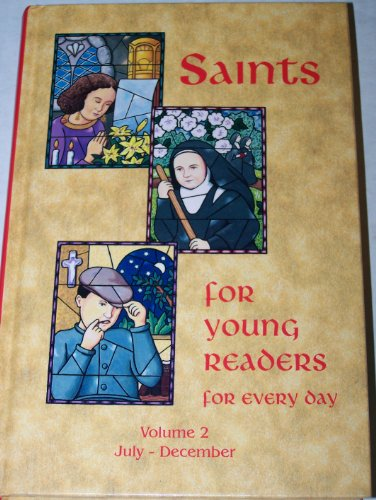 9780819869685: Saints for Young Readers for Every Day, Vol. 2: July-December