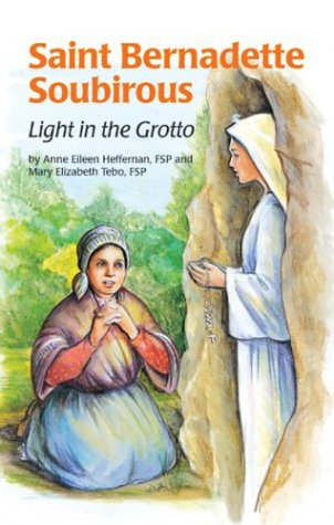9780819870209: Saint Bernadette Soubirous: Light in the Grotto