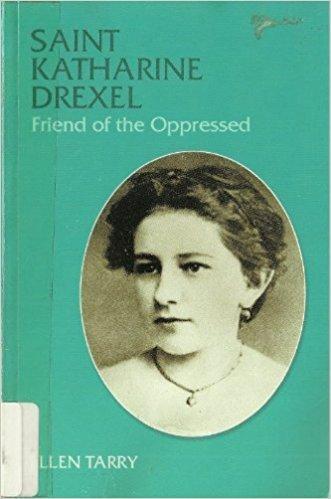 9780819870421: Saint Katharine Drexel, Friend of the Oppressed