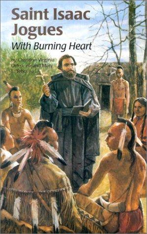9780819870636: Saint Isaac Jogues: With Burning Heart (Encounter the Saints Series,12)