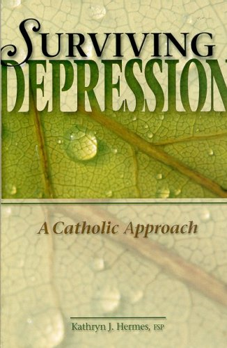 9780819870773: Surviving Depression: A Catholic Approach