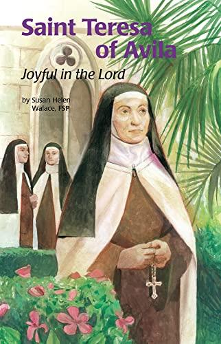 9780819871169: Teresa of Avila: Joyful in the Lord - Encounter the Saints Series #24