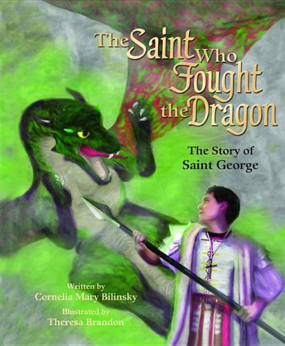 9780819871619: The Saint Who Fought the Dragon: The Story of St. George