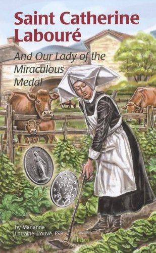9780819872241: Saint Catherine Laboure: And Our Lady of the Miraculous Medal