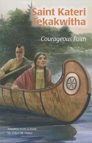 9780819872500: Saint Kateri Tekakwitha: Courageous Faith (Ess) (Encounter the Saints (Paperback))