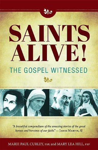 9780819872906: Saints Alive! the Gospel Witnessed