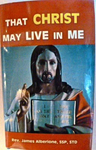 That Christ may live in me: James Alberione