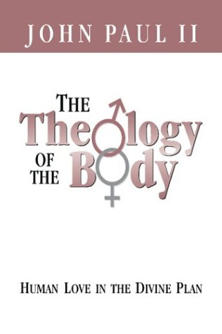 The Theology of the Body; Human Love in the Divine Plan (Parish Resources)