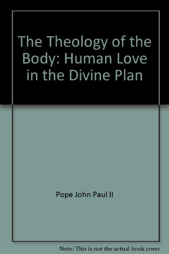 9780819873989: The Theology of the Body: Human Love in the Divine Plan