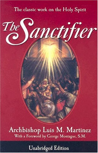 9780819874122: The Sanctifier: The Classic Work on the Holy Spirit
