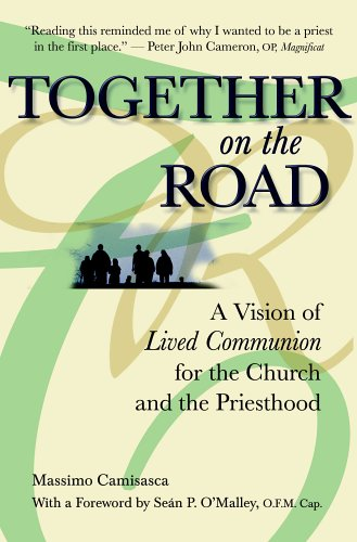 9780819874160: Together on the Road: A Vision of Lived Communion for the Church and the Priesthood
