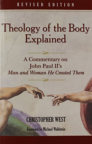 9780819874252: Theology of the Body Explained: A Commentary on John Paul II's Man and Woman He Created Them