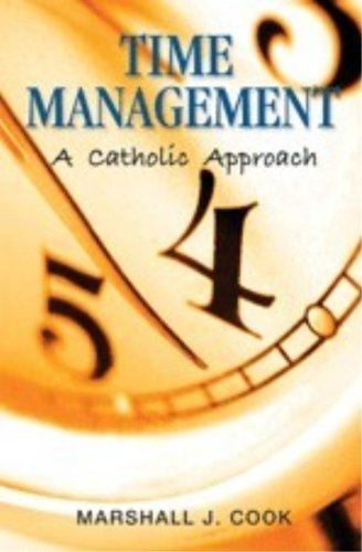 9780819874290: Time Management: A Catholic Approach