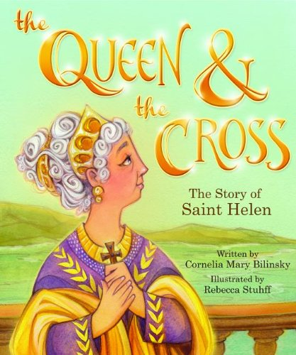 9780819874610: The Queen & the Cross: The Story of Saint Helen (Tales and Legends)