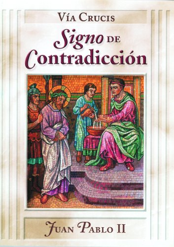 Via Crucis: Signo de Contradiccion (0819880353) by II, John Paul
