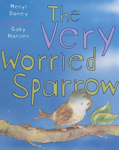 9780819880383: The Very Worried Sparrow