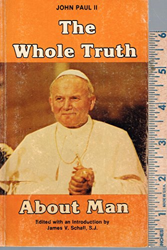 9780819882028: Whole Truth About Man